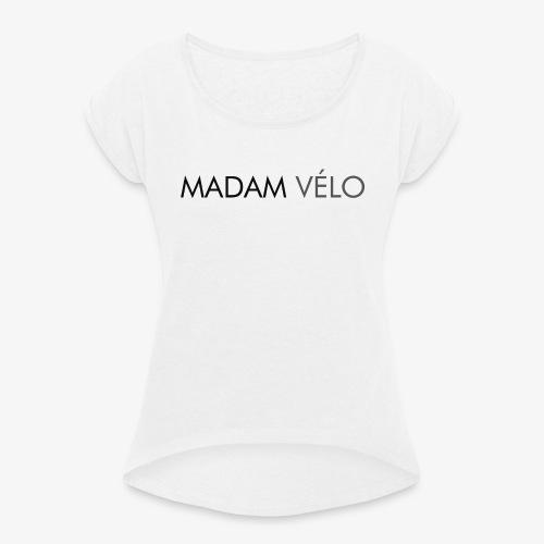 tekst - Vrouwen T-shirt met opgerolde mouwen