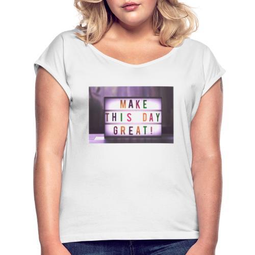 motivation citater bizzup - Dame T-shirt med rulleærmer