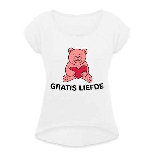 Grappige Rompertjes: Gratis liefde - Vrouwen T-shirt met opgerolde mouwen