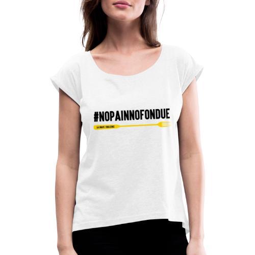 La Braye Challenge - T-shirt à manches retroussées Femme