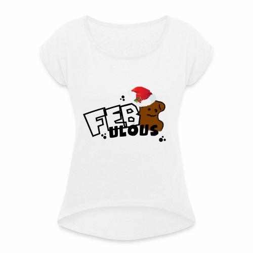 WeihnachtsMerch - Frauen T-Shirt mit gerollten Ärmeln