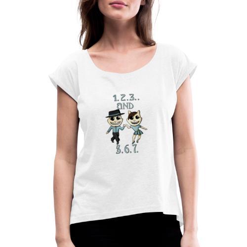 salsa 1 2 3 - Vrouwen T-shirt met opgerolde mouwen