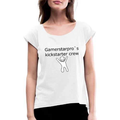 Kickstarter crew - Dame T-shirt med rulleærmer
