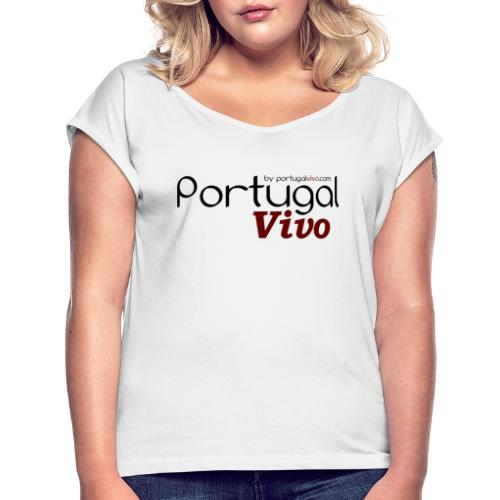 Portugal Vivo - T-shirt à manches retroussées Femme