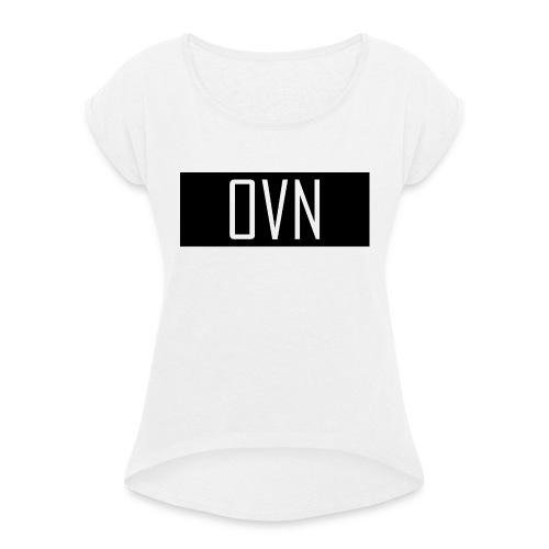 OVN Strapback - Vrouwen T-shirt met opgerolde mouwen