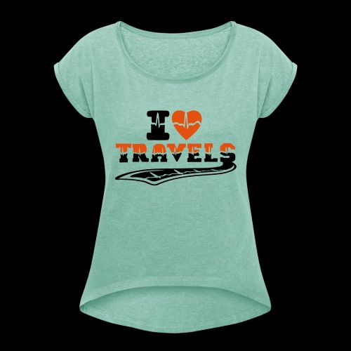 i love travels surprises 2 col - Women's T-Shirt with rolled up sleeves