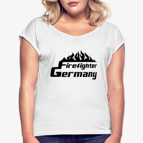 Firefighter Germany - Frauen T-Shirt mit gerollten Ärmeln