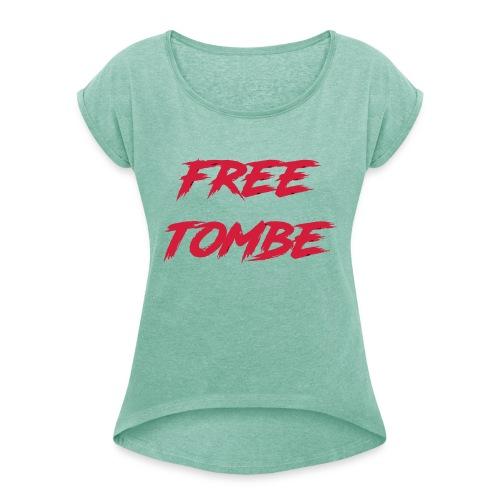 FREE TOMBE AI - Frauen T-Shirt mit gerollten Ärmeln
