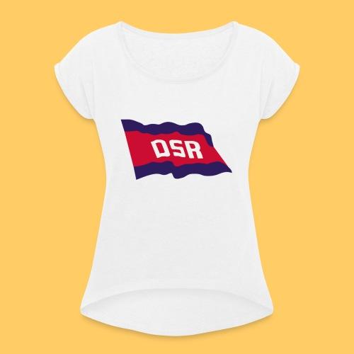 DSR Flagge - Frauen T-Shirt mit gerollten Ärmeln