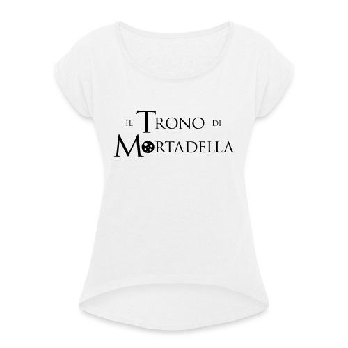 T-shirt donna Il Trono di Mortadella - Maglietta da donna con risvolti