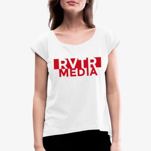 RVTR media red - Frauen T-Shirt mit gerollten Ärmeln