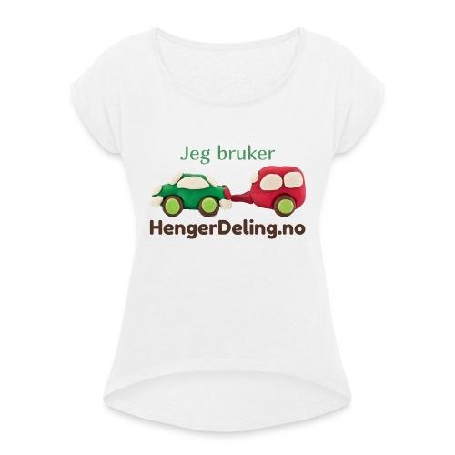 Jeg bruker HengerDeling.no - T-skjorte med rulleermer for kvinner