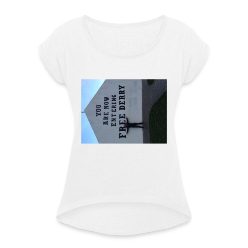 free derry - Women's T-Shirt with rolled up sleeves