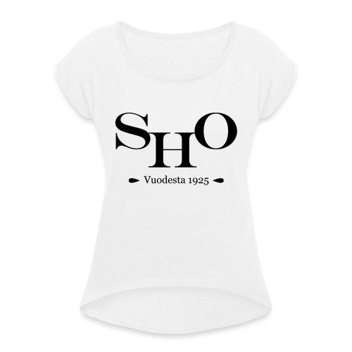 SHO - Naisten T-paita, jossa rullatut hihat