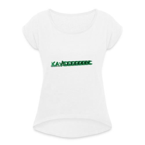 KAVEEEEEEEC - Frauen T-Shirt mit gerollten Ärmeln