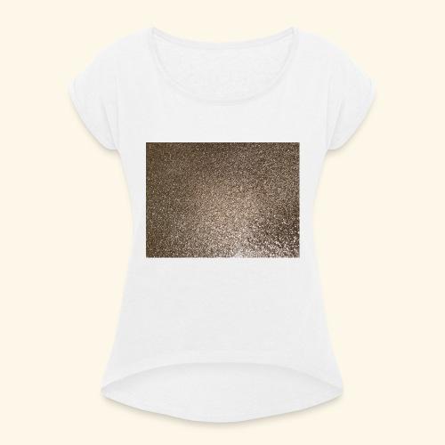 Gold Glitzer als Geschenkidee - Frauen T-Shirt mit gerollten Ärmeln
