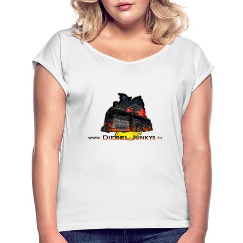 Diesel Junkies - Frauen T-Shirt mit gerollten Ärmeln