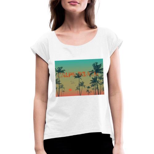 Calpe Beach - Camiseta con manga enrollada mujer