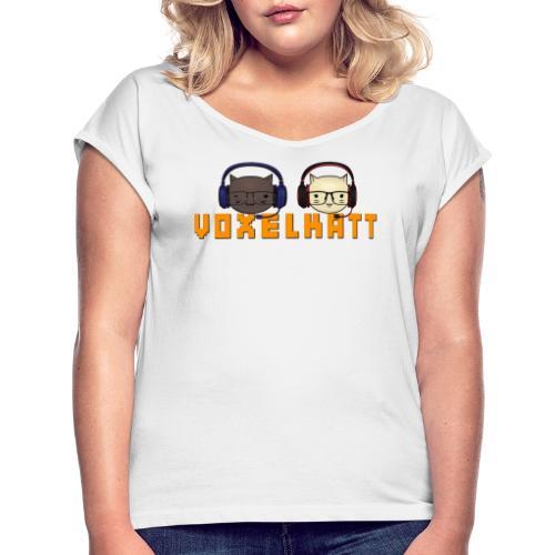 VOXELKATT LOGO - T-shirt med upprullade ärmar dam