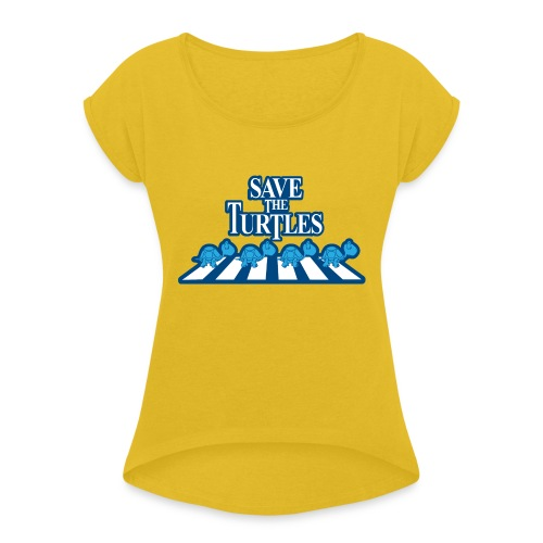 Save the turtles Bluecontest - Women's T-Shirt with rolled up sleeves