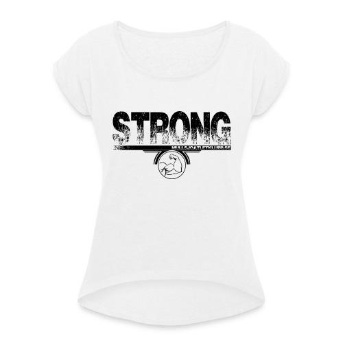 strong png - T-shirt med upprullade ärmar dam