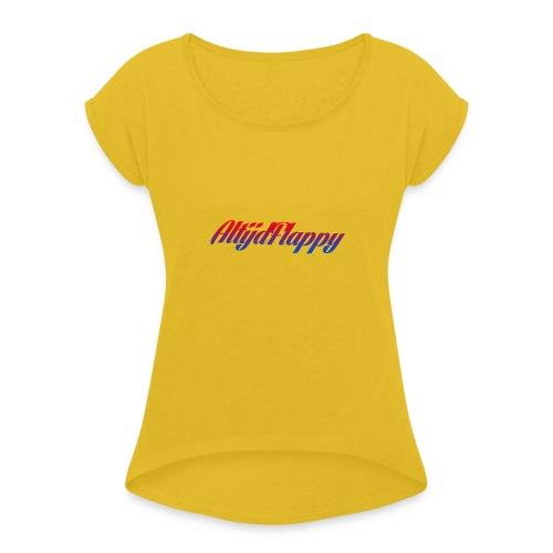 T-shirt AltijdFlappy - Vrouwen T-shirt met opgerolde mouwen