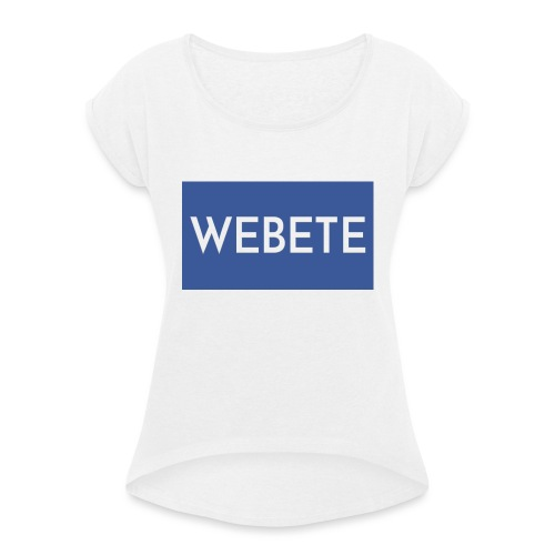 Webete - Women's T-Shirt with rolled up sleeves