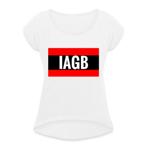 IAGB - Women's T-Shirt with rolled up sleeves