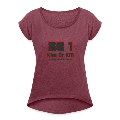Gaijin Charenji 1 : Kiss or Kill - T-shirt à manches retroussées Femme