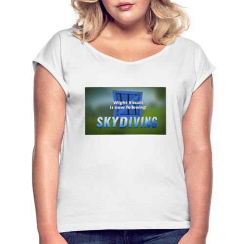 skydiving - Frauen T-Shirt mit gerollten Ärmeln