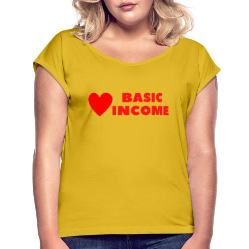 basic income red trans - Vrouwen T-shirt met opgerolde mouwen