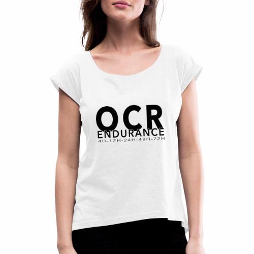 OCR 4h12h24h48h72hnoir - T-shirt à manches retroussées Femme