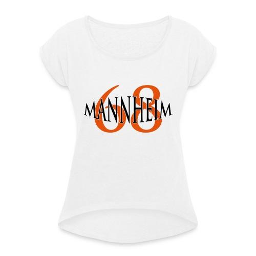 mannheim - Frauen T-Shirt mit gerollten Ärmeln