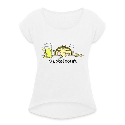 Lokalhorst - Frauen T-Shirt mit gerollten Ärmeln