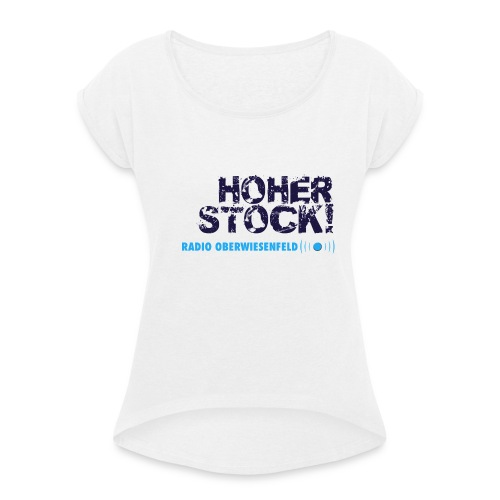 Unterbux Highsticking png - Frauen T-Shirt mit gerollten Ärmeln