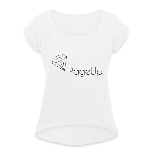 PageUp on logo snapback - Women's T-Shirt with rolled up sleeves