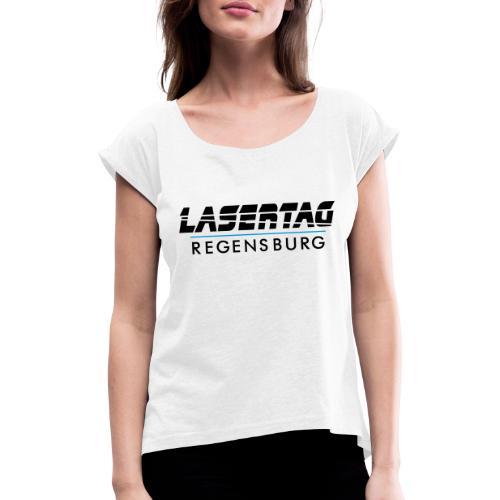 LaserTag Regensburg black - Frauen T-Shirt mit gerollten Ärmeln
