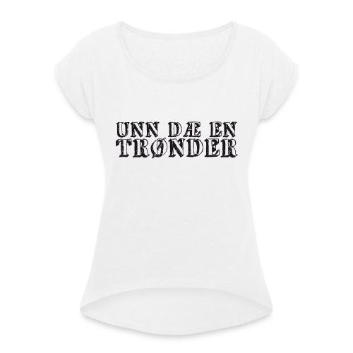 unndae - T-skjorte med rulleermer for kvinner