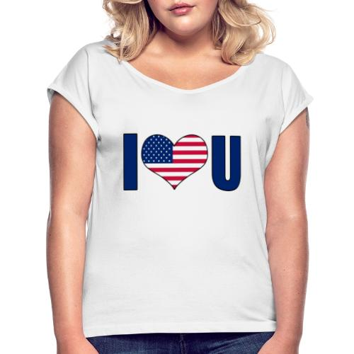 I love u USA - Women's T-Shirt with rolled up sleeves