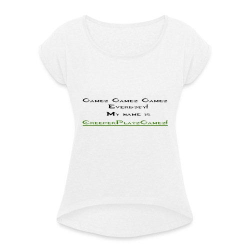 cpg intro - Women's T-Shirt with rolled up sleeves