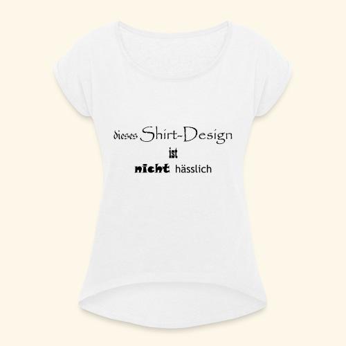test_shop_design - Frauen T-Shirt mit gerollten Ärmeln