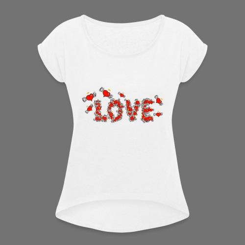 Flying Hearts LOVE - Naisten T-paita, jossa rullatut hihat