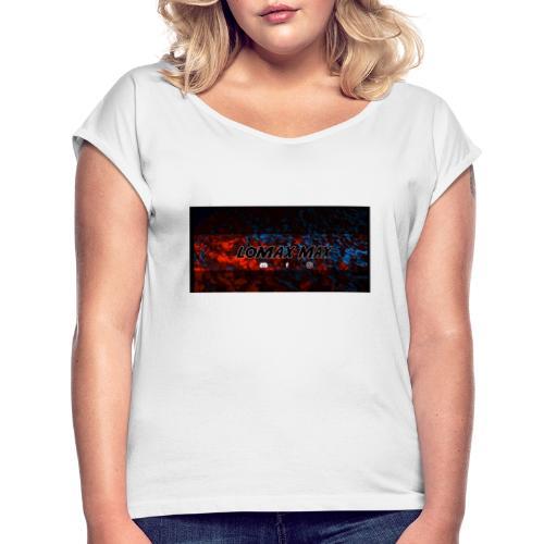 lomax max - T-shirt à manches retroussées Femme