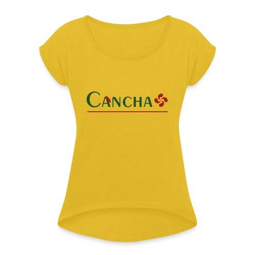 Cancha - T-shirt à manches retroussées Femme