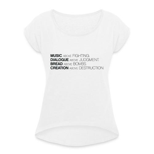 slogan png - Vrouwen T-shirt met opgerolde mouwen