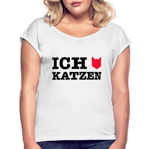 Ich liebe Katzen mit Katze als Herz - Frauen T-Shirt mit gerollten Ärmeln