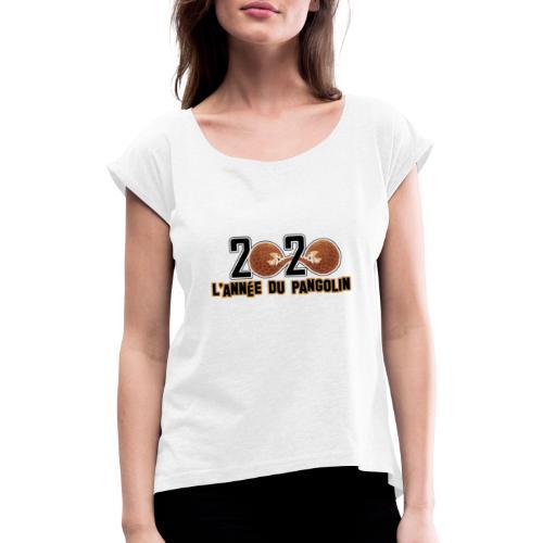 2020, année du pangolin - T-shirt à manches retroussées Femme