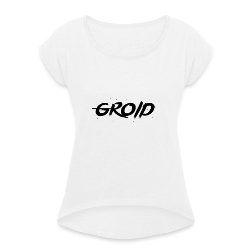 Groid HD Mouse Mat Signature - Women's T-Shirt with rolled up sleeves