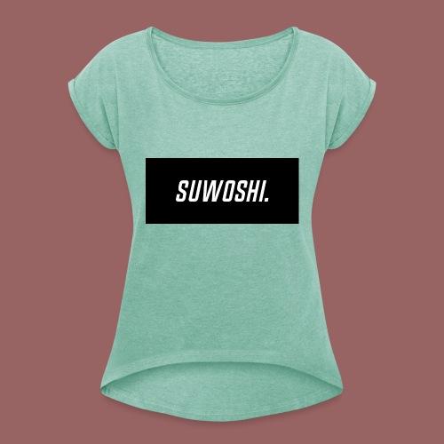 Suwoshi Sport - Vrouwen T-shirt met opgerolde mouwen