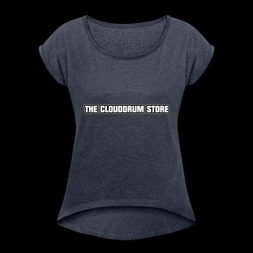THE CLOUDDRUM STORE - Vrouwen T-shirt met opgerolde mouwen